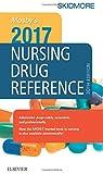 Mosbys 2017 Nursing Drug Reference, 30e (SKIDMORE NURSING DRUG REFERENCE)