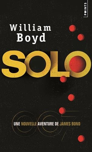 solo-une-nouvelle-aventure-de-james-bond