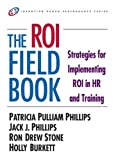 img - for The ROI Fieldbook (Improving Human Performance) book / textbook / text book