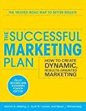 img - for The Successful Marketing Plan : How to Create Dynamic, Results-Oriented Marketing (Paperback - Revised Ed.)--by Jr. Roman G. Hiebing [2011 Edition] book / textbook / text book