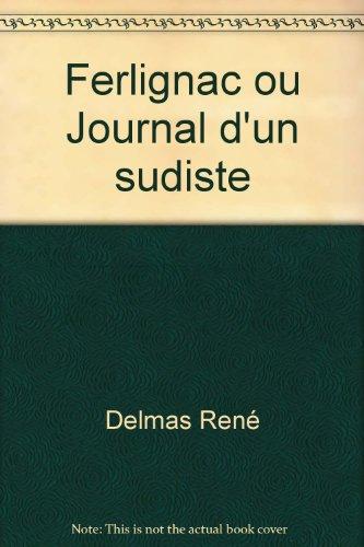 Ferlignac Ou Journal D'Un Sudiste