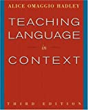 Teaching language in context /