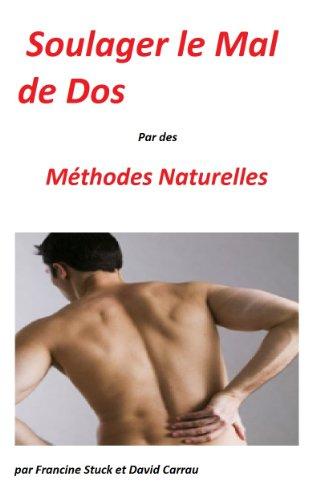 Couverture du livre Mal de Dos : Traitements Naturels pour soigner le Mal au dos