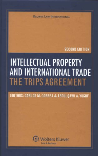 Intellectual Property and International Trade: The TRIPS Agreement (Second Edition)