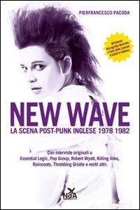 new-wave-la-scena-post-punk-inglese-1978-1982