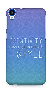 AMEZ creativity never goes out of style Back Cover For HTC Desire 820