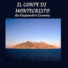 Il conte di Montecristo [The Count of Monte Cristo] (       UNABRIDGED) by Alexandre Dumas Narrated by Silvia Cecchini