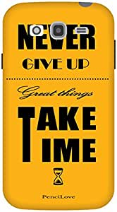 The Racoon Grip Never Give up hard plastic printed back case / cover for Samsung Galaxy Grand Neo