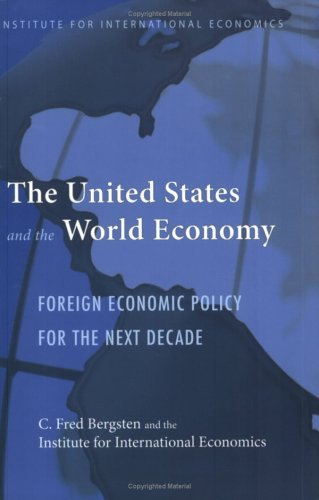the-united-states-and-the-world-economy-institute-for-international-economics-monograph-titles