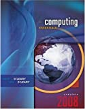 Computing Essentials 2008, Complete Edition
