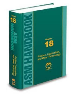 asm-handbook-friction-lubrication-and-wear-technology-by-author-american-society-for-metals-publishe
