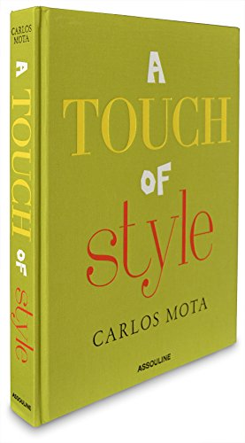 ^-^Read Online: A Touch of Style by Carlos Mota by Carlos ...