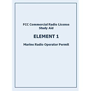 FCC Commercial Radio License Exam ELEMENT 1 Study Aid