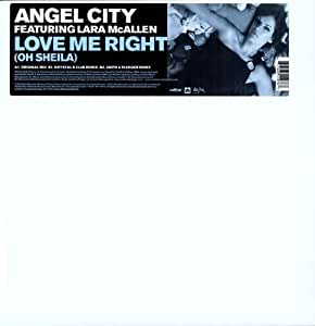 Angel City - Love Me Right (Oh Sheila)