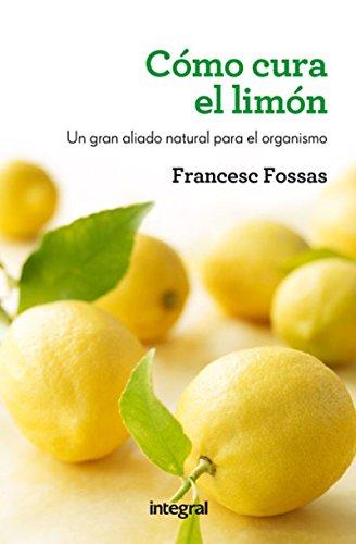 como-cura-el-limon-manuales-integral
