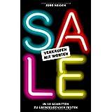 """SALE: Verkaufen mit Worten: In 10 Schritten zu �berzeugenden Textenvon """"Heiden  J�rg"""""""