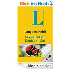 Langenscheidt Sex-Deutsch/Deutsch-Sex: Nie mehr sprachlos im Bett