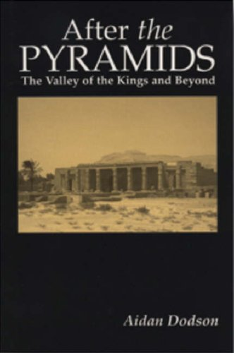 After the Pyramids The Valley of the Kings and Beyond094881750X