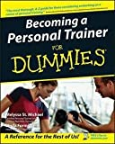 img - for Melyssa St. Michael: Becoming a Personal Trainer for Dummies (Paperback); 2004 Edition book / textbook / text book