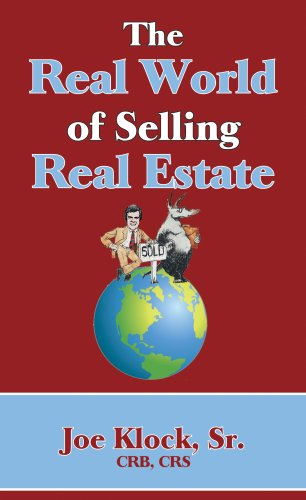 The Real World of Selling Real Estate