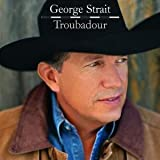 All My Exs Live In Texas - George Strait