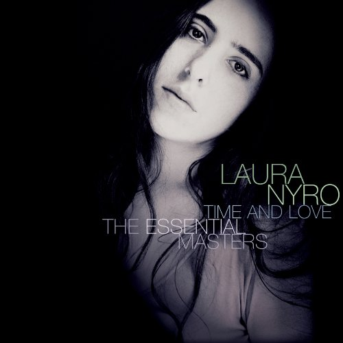 Laura Nyro - Time and Love: The Essential Masters - Zortam Music