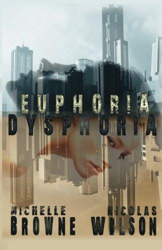 Euphoria/Dysphoria PDF
