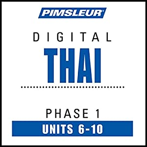 Thai Phase 1, Unit 06-10 Audiobook