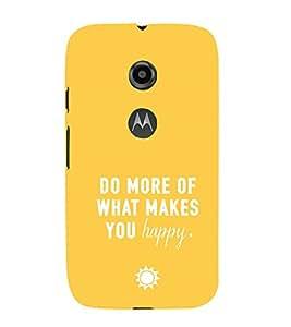 EPICCASE Do what you love Mobile Back Case Cover For Moto E 2nd Generation (Designer Case)
