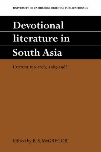Religiöse Literatur in Südasien: aktuelle Forschung, 1985-1988 (Universität Cambridge Oriental Publications)