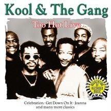 Kool & The Gang - Too Hot Live - Zortam Music