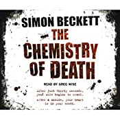 The Chemistry of Death: Dr David Hunter, Book 1 | [Simon Beckett]