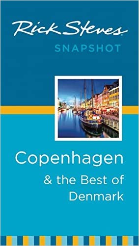 Rick Steves Snapshot Copenhagen & the Best of Denmark