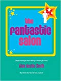 img - for The Fantastic Salon (Fantastic... Series) book / textbook / text book