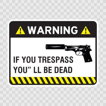Funny Warning Trespasser sign... Color print (18 X 13.3 inch) X4KR4