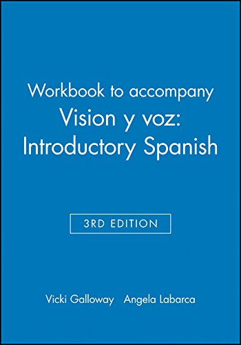 Vision Y Voz: A Complete Spanish Course