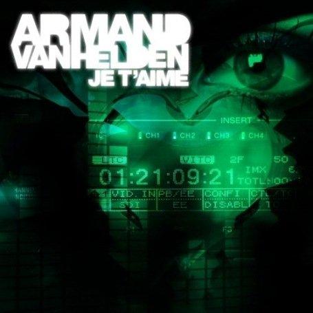 Armand Van Helden - Je T
