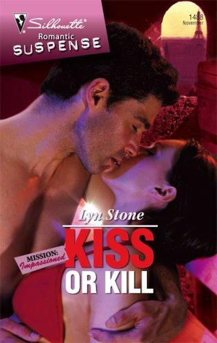 Image of Kiss Or Kill (Silhouette Romantic Suspense)