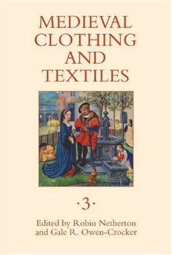 Medieval Clothing and Textiles 3: v. 3