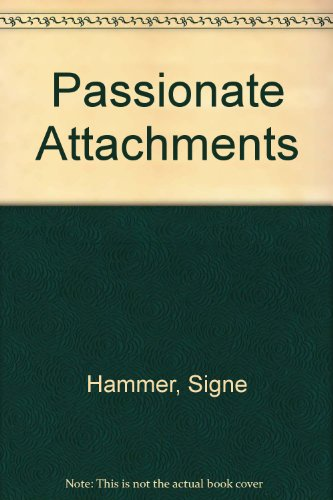 Passionate Attachments, Hammer, Signe