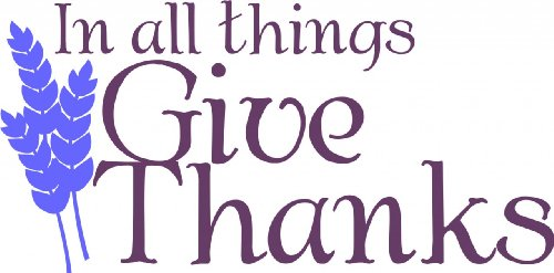 Decals & Stickers : In All Things Give Thanks - Thanksgiving Holiday Fall Season Vinyl Wall Picture Art Decoration - Size : 14 Inches X 16 Inches - 22 Colors Available front-466821