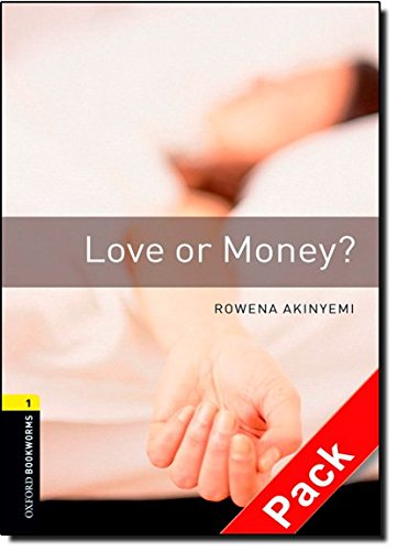 Oxford Bookworms Library: Oxford Bookworms. Stage 1: Love or Money? CD Pack Edition 08: 400 Headwords