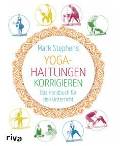 "Buch / Übungskatalog ""Yoga-Haltungen korrigieren"" Mark Stephens"