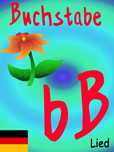 Clip: Buchstabe B Lied : Watch online now with Amazon Instant Video: Lern mit mir