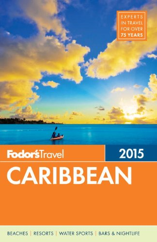 Caraïbes Fodor d'ici à 2015 (Guide de voyage de couleur)