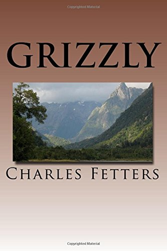 Grizzly: Volume 1