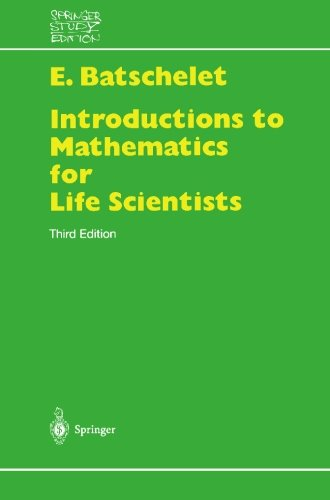 Introduction to Mathematics for Life Scientists (Springer...