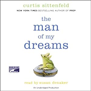 The Man of My Dreams | [Curtis Sittenfeld]