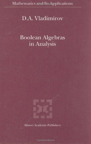 Boolean Algebras in Analysis (Mathematics and Its Applications)