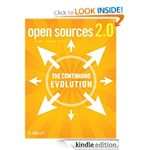 Open Sources 2.0: the continuing evolution Chris DiBona, Danese Cooper and Mark Stone